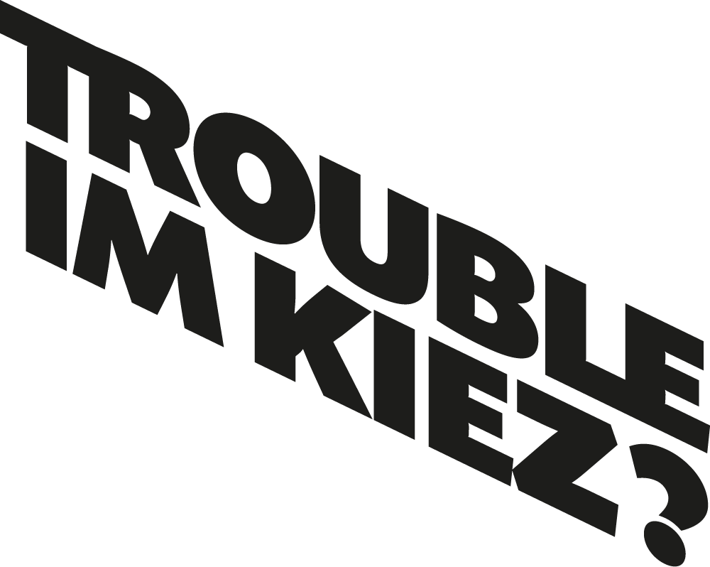 Trouble in the Kiez